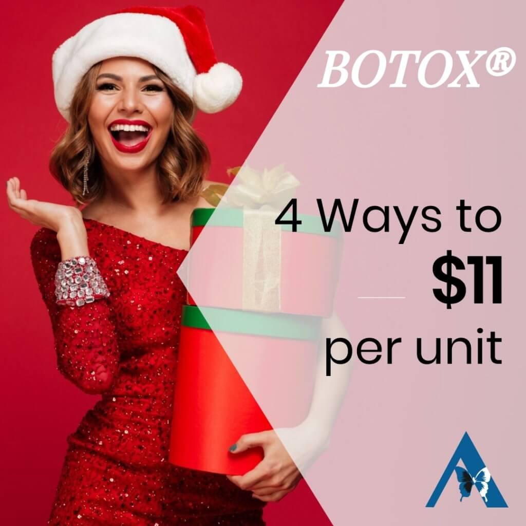 Botox Holiday Special - $11 per unit